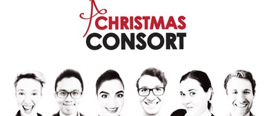 A Christmas Consort: The Advent Event of the Season