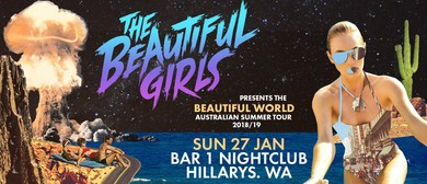 The Beautiful Girls – Beautiful World Australian Tour