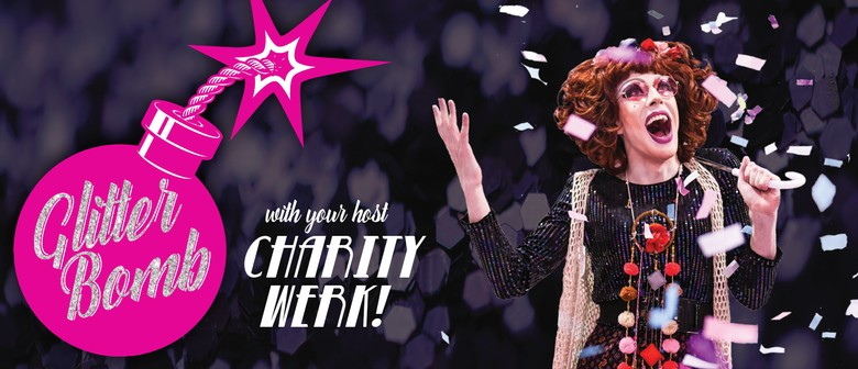 Glitter Bomb Comedy With Charity Werk