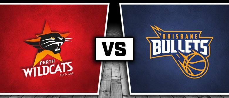 Perth Wildcats vs Brisbane Bullets