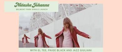 Natasha Johanna – Belmont Park Single Launch