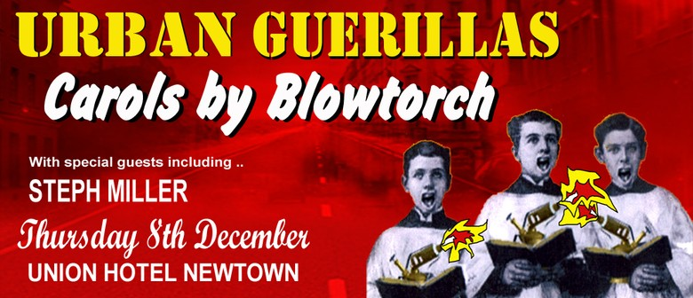 Urban Guerillas Carols By Blowtorch