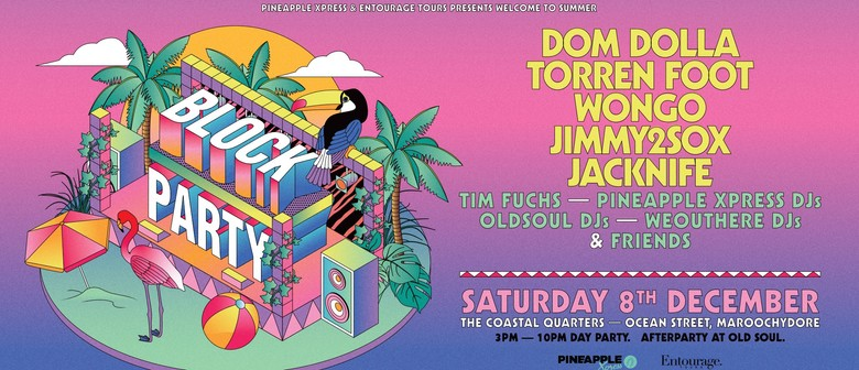 Block Party Feat. Dom Dolla, Torren Foot & More