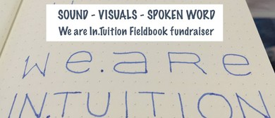 We Are In.tuition: A Fieldbook Celebration & Fundraiser
