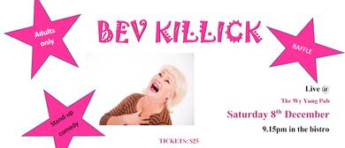 Bev Killick – Comedian