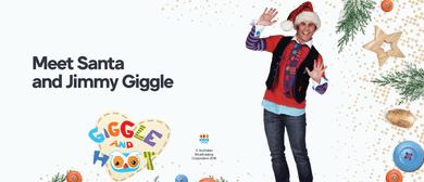 Meet Santa and Jimmy Giggle