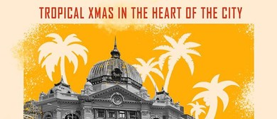Tropical Xmas In the Heart of The City