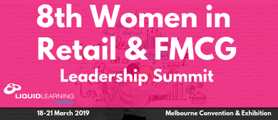 8th Women in Retail & FMCG Leadership Summit