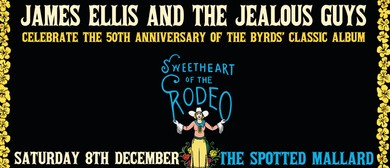James Ellis and The Jealous Guys – Sweetheart of The Rodeo
