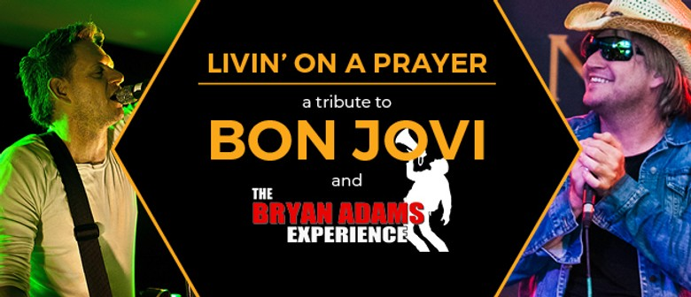 Livin' On a Prayer  – A Tribute To Bon Jovi