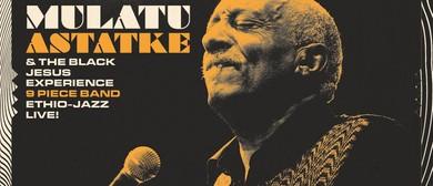 Mulatu Astatke & Black Jesus Experience