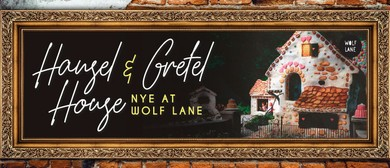 New Year's Eve – Hansel & Gretel House