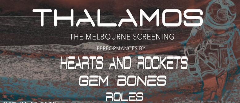 Hearts & Rockets, Gem Bones, Roles & Screening of Thalamos