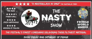 The Nasty Show – Perth Fringe World 2019
