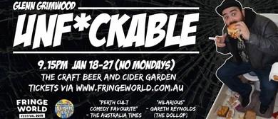 Glenn Grimwood: Unf*ckable – Perth Fringe World 2019
