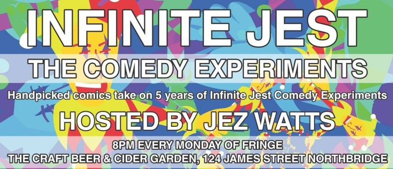 Infinite Jest: The Comedy Experiments – Perth Fringe World