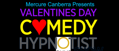 Hypnotist Comedy for Valentine's Night for Everyone