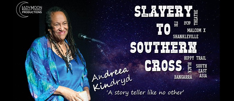 Slavery to Southern Cross