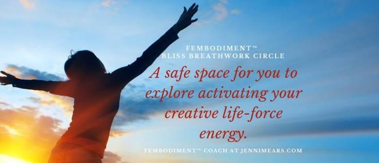 Fembodiment™ Bliss Breathwork Circle