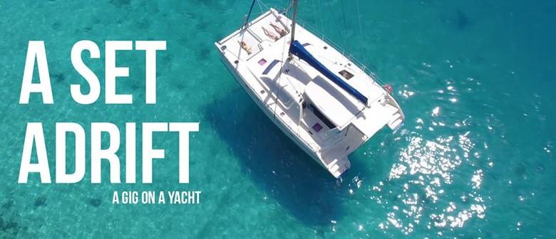 A Set Adrift Gold Coast