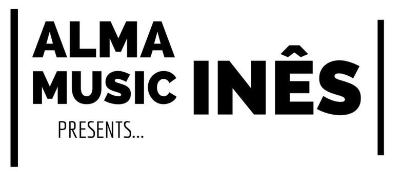 Alma Music presents: INéS