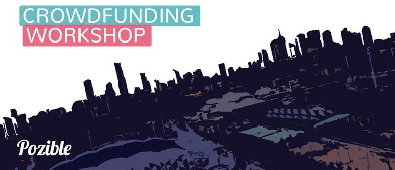 Crowdfunding Workshop – Learn, Pitch & Collaborate