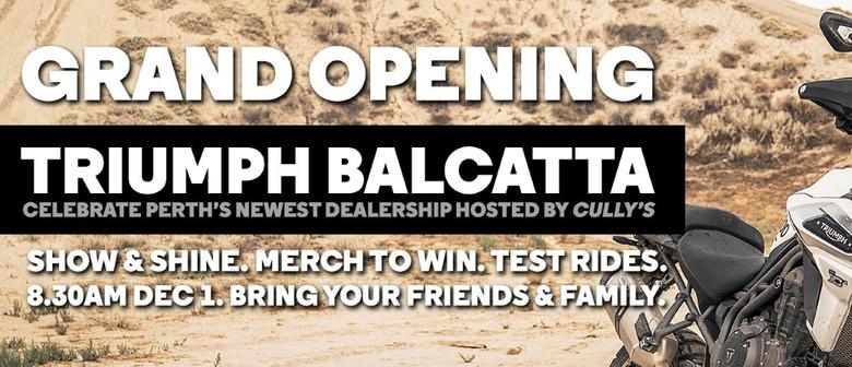 Grand Opening – Triumph Balcatta