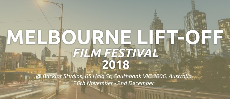 Melbourne Lift-Off Film Festival