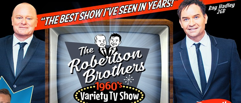Robertson Brothers – 60's Variety Show