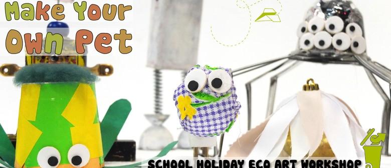 Make Your Own Pet: Children's Eco Art Workshop