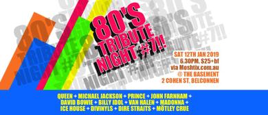 80's Tribute Night #7