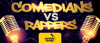 Comedians vs Rappers - Fringe World 2019