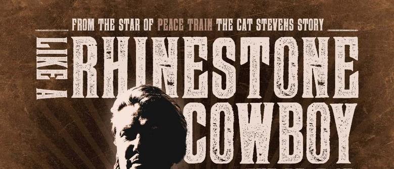 Like a Rhinestone Cowboy Starring Darren Coggan