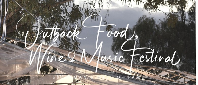 Outback Food Wine & Music Festival