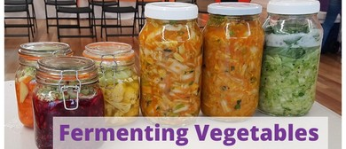 Fermenting Vegetables Workshop