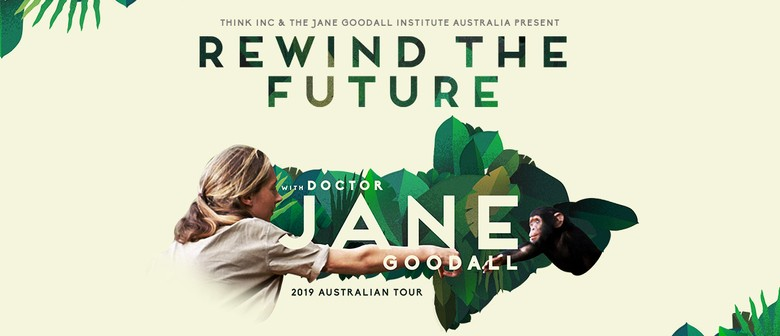 Jane Goodall: Rewind The Future