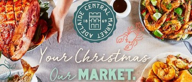 Adelaide Central Market – Christmas Edition