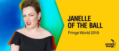 Janelle of the Ball - Fringe World 2019