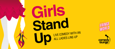 Girls Stand Up - Fringe World 2019