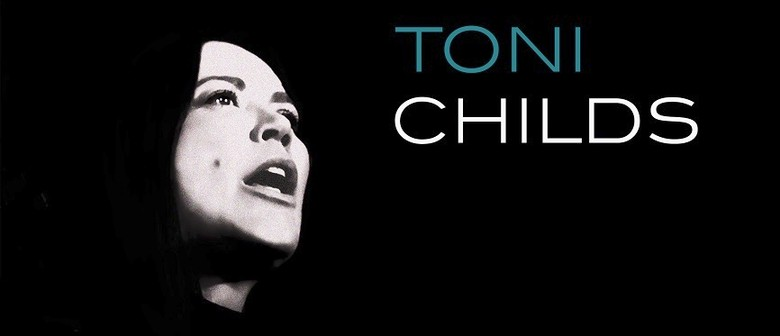 Toni Childs – Retrospective