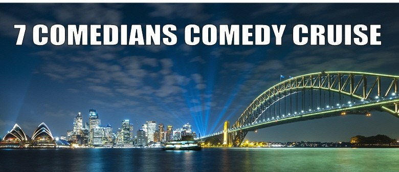 7 Comedians Comedy Dinner Cruise