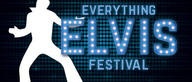 Everything Elvis Festival