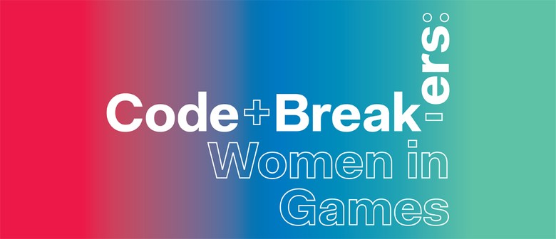 Code Breakers: Women In Games