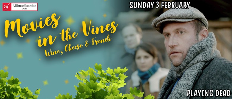 Movies In the Vines – Playing Dead