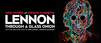 Lennon – Through a Glass Onion Starring John Waters
