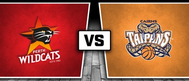 Perth Wildcats Vs Cairns Taipans
