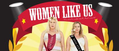 Women Like Us: Mandy Nolan & Ellen Briggs – Adelaide Fringe