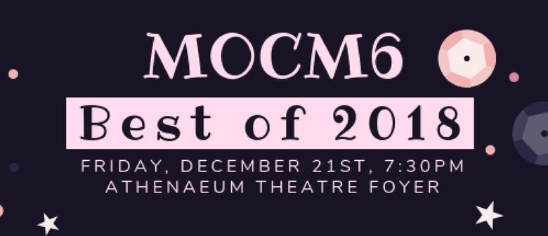 MOCM6 – Best of 2018