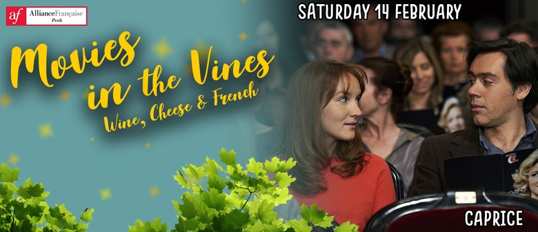 Movies in the Vines – Caprice
