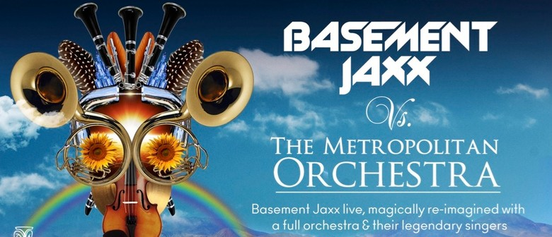 Basement Jaxx Vs The Metropolitan Orchestra